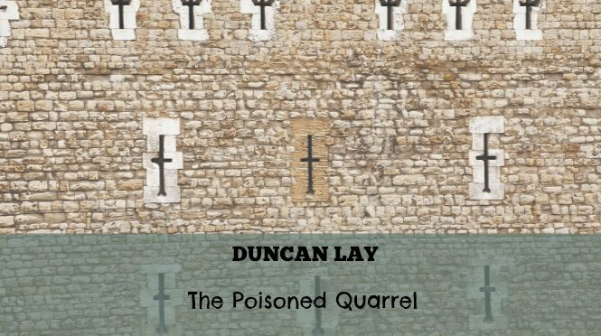 duncan lay the poisoned quarrel